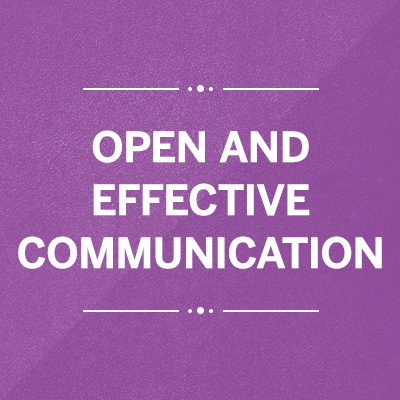 Open & Effective Communication